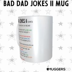 This, Bad Dad Jokes 2 Coffee Mug makes for a funny cool gift that speaks of a daughter or son's love for her/his father and his great corny sense of humor. Don't sweat over the right dad gift! This mug is beautiful as it is durable; a great birthday gift, Christmas gift, or father's day gift to give that deserving person. The universal acceptance of a coffee mug as a gift makes it a preferred gift choice, and this mug is an excellent dad birthday gift for the one you want to celebrate. Great Birthday Gifts, Dad Birthday, Fathers Day Gifts, Gifts For Dad, Bad Dad Jokes, Husband Love, Funny Mugs, Acceptance, Cool Gifts