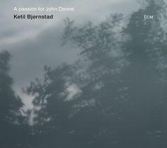 """""""A passion for John Donne"""" by Ketil Bjørnstad"""