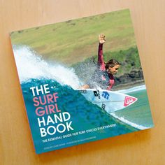 The Surf Girl Handbook | SurfGirl Beach Boutique - A Treasure Chest for Surf Girls