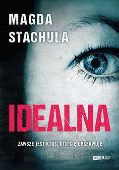 Idealna -   Stachula Magda , tylko w empik.com: 29,49 zł. Przeczytaj recenzję…