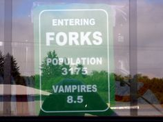Forks, Washington. Been here!