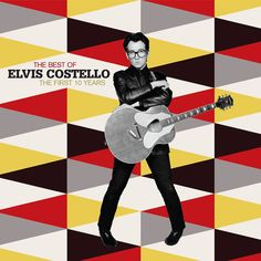 The Best Of The First 10 Years Elvis Costello everyday I write the book Elvis Costello, Indoor Fireworks, What's So Funny, Pochette Album, Pump It Up, Great Albums, Cd Album, Greatest Hits, Cover Art