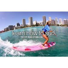 Aprender a surfear.