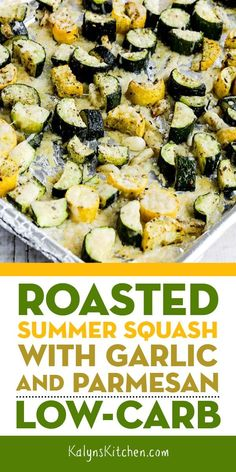 This recipe for Roasted Summer Squash with Garlic and Parmesan is an absolutely amazing way to cook summer zucchini or yellow squash, and this is delicious and easy to make. This tasty low-carb summer squash is also Keto, low-glycemic, and gluten-free. Roasted Summer Squash, Summer Squash Recipes, Healthy Summer Recipes, Roasted Summer Vegetables, Squash Zucchini Recipes, Roasted Zucchini Recipes, Roasted Garlic, Summer Squash Bake, Side Dishes