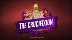 Jesus' Crucifixion Kids Bible Lesson: In the greatest act of love the world will ever know Jesus Christ died on a roman cross (Jesus' crucifixion) as recorded in Matthew 26:1-27:55, Mark 14:22-15:40, Luke 22:1-23:56 and John 18:1-19:37. After being publicly scourged, mocked, and forced to wear a crown of thorns Jesus gave his life upon a cross to pay for the sins of all mankind. Packed with incredible teaching resources like Q&A, memory verse and big idea.