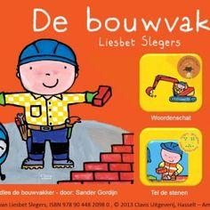 Digibordles-de-bouwvakker-1 Digibordles bij het prentenboek 'De Bouwvakker' van Liesbet Slegers. Deze digibordles bevat 4 spellen. De kinderen helpen Sam de bouwvakker met zijn werk. De doelen die aanbod komen zijn woordenschat, tijd, cijfers, tellen en hoeveelheden.