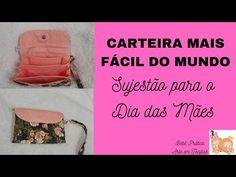 CARTEIRA MAIS FÁCIL E RÁPIDA DO MUNDO - Sujestão para o Dia das Mães - YouTube Youtube, Mother's Day, Wallet, World, Bags, Youtubers, Youtube Movies