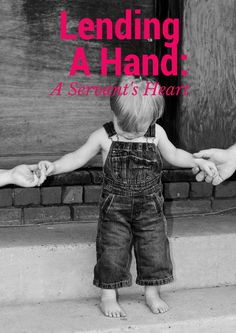 http://gettingpersonalwithmommadent.wordpress.com/2014/10/28/lending-others-a-hand-3-ways-to-teach-ourselves-and-our-children-to-have-a-servants-heart/