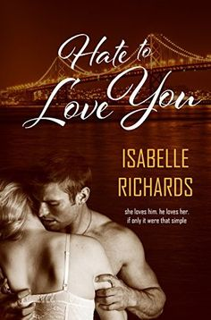 Hate to Love You (Love/Hate Book 1), http://www.amazon.com/dp/B00ZGIRV3U/ref=cm_sw_r_pi_awdm_-VD9vb1XD6B62