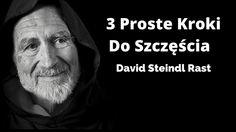 Każdy cel (finansowy i prywatny) wiąże się dla nas z poczuciem szczęścia. O tym jakie są 3 proste kroki ku temu aby być szczęśliwym opowiada David Steindl Rast: http://buildingabrandonline.com/MichalKidzinski/3-proste-kroki-do-szczescia-david-steindl-rast/