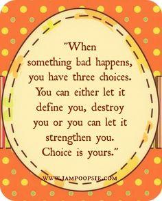 Choice quote via www.IamPoopsie.com