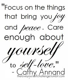 """""""Focus on the things that bring you joy and peace. Care enough about yourself to self-love"""" #empowered #women #queen"""