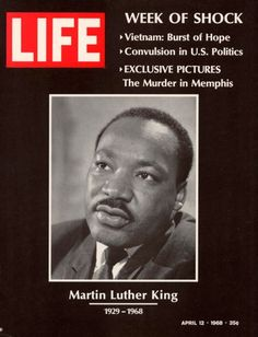 The cover of the April 12, 1968, issue of LIFE magazine. Crazy Humans when are going to learn from our past mistakes???? By killing other humans we are killing part of our selves!!!