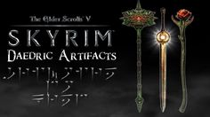 Daedric Artifacts (The Elder Scrolls: Skyrim)
