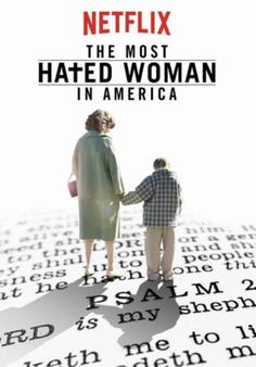 The Most Hated Woman in America (2017) - Christian And Sociable Movies