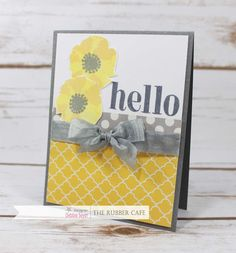 Yellow and Gray Hello card using supplies from @the