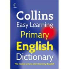 Collins Easy Learning Primary Dictionary has been especially designed to support the language needs of children at Upper Primary level.  The highlighted headwords, guide words and A-Z on every page layout  inside the dictionary makes it easier for children to find the words fast and easy.  Each word is clearly defined using examples.   http://www.kidslanguagesafaris.com.au/Product-collins-easy-learning-primary-dictionary-71.aspx