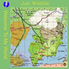 Jah Wobble - Welcome to My World