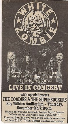 11/09/95 White Zombie/The Toadies/Supersuckers @ Minneapolis, MN    i was there!!!!!