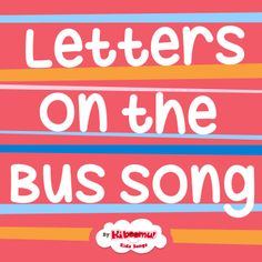 """Practice the ABCs with """"Letters on the Bus"""" song. Sung to the well-known melody, """"Wheels on the Bus."""" #preschool #kindergarten #abc"""