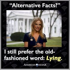 Only stupid people believe her and the rest of Dimwitted Donnie's talking heads.