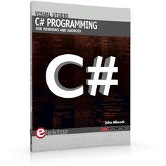 Visual Studio C# programming for Windows and Android Object Oriented Programming, C Programming, Android C, Multimedia Technology, Net Framework, Internet Network, Studio C, Video Capture, Problem Solving
