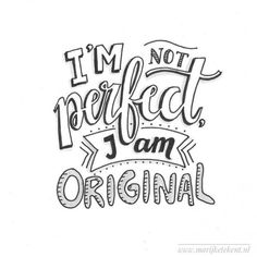 Lettering: I'm not perfect i am original Calligraphy Quotes Doodles, Doodle Quotes, Hand Lettering Quotes, Calligraphy Letters, Typography Quotes, Brush Lettering, Art Quotes, Inspirational Quotes, Lettering Ideas