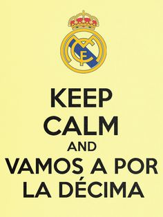 Keep calm and vamos a por la decima Real Madrid, Tumblr Big, Keep Calm Posters, Big Hero 6, Soccer, My Love, Life, Sport, College Football