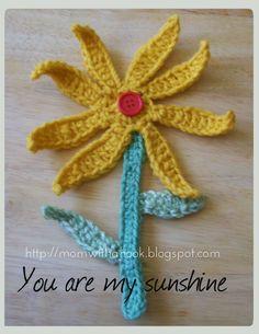 Free Crochet Flower Pattern: You are My Sunshine #crochet #pattern http://momwithahook.blogspot.com/2012/07/freecrochetflowerpattern.html