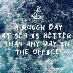 Rough days at sea always beat the office #sailaway #sailing #adventure #adventuretime