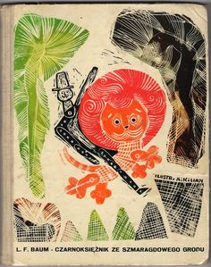 The Wizard Of OZ - Ilustracje: Adam Kilian, Warszawa, Polska, 1962.