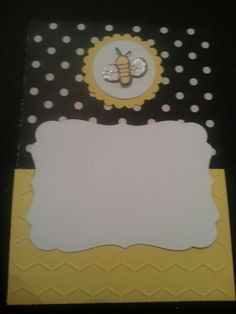 #7 Gender Reveal Idea- same as #3 except bottom is now yellow cardstock embossed in honeycomb pattern