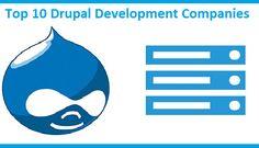 Top 10 Drupal Development Companies