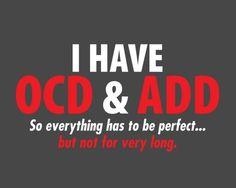 Basically my life. Haha finally a way to explain my disorder.