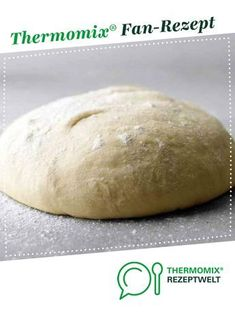 the perfect pizza dough (Italian family recipe)- der pefekte Pizzateig (ital. Familienrezept) the perfect pizza dough (Italian family recipe) by Flensburger Jung. A Thermomix ® recipe from the Baking category www.de, the Thermomix® Community. Easy Bread Recipes, Pizza Recipes, Lunch Recipes, Mexican Food Recipes, Italian Recipes, Whole30 Recipes, Egg Recipes, Recipes Dinner, Pork Recipes