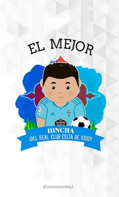 el mejor #Hincha del Real Club Celta de Vigo #carcasa #movil #carcasaMovil #somosMotta  #futbolEspañol #españa Amor, Celtic, Mugs, Get Well Soon