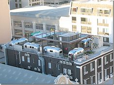 A hotel with airstreams on top...room to rent! Too cool!