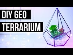 DIY GEOMETRIC TERRARIUM | Urban Outfitters + Pinterest Inspired - YouTube