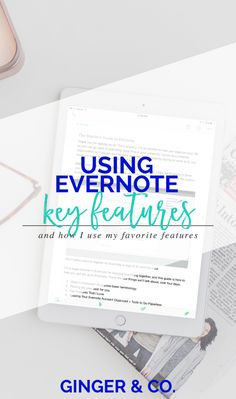 Using Evernote: Key Features