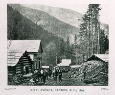 The beginnings of Reco Ave. in Sandon. Canadian History, Local History, History Facts, International Charities, Canadian Pacific Railway, Great Poems, British Home, South Of The Border, Vancouver Island