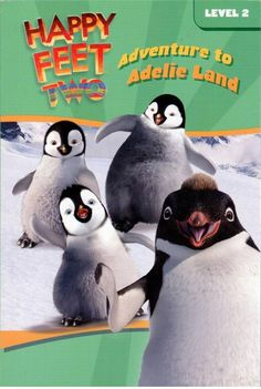 Happy Feet Two - Adventure to Adelie Land  - Level 2 - Early Reader - S/Hand
