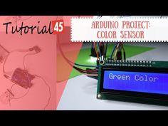 Arduino projects: Color sensor - Tutorial45