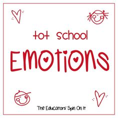 The Educators' Spin On It: Learning about Emotions: Tot School {24 months}