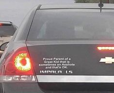 I saw this picture and then I saw that the car was an impala and then I thought this might be John Winchester's bumper sticker and it could very well reference either Sam or Dean...most likely Dean