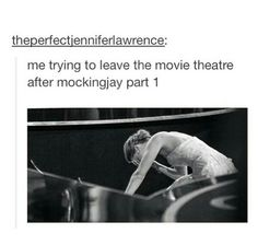I was like this with catching fire! who knows what I'll be like after mockingjay part 1
