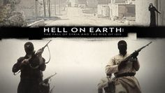 Hell on Earth: The Fall of Syria and the Rise of ISIS | Documentary Film