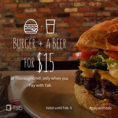 Get a Burger + Beer for $15! Simply, #paywithtab at Thoroughbred Food & Drink Thoroughbred, Hamburger, Beer, Drink, Ethnic Recipes, Food, Root Beer, Ale, Beverage