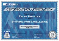 Original A4 certificate design for awarding at the AIESEC in GIKI AGM 2015. Certificate Of Appreciation, Certificate Design, A4, Marketing, The Originals
