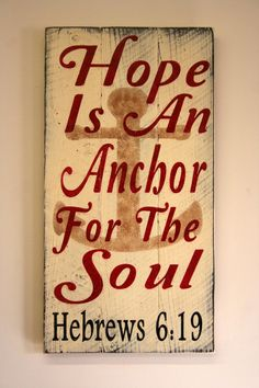 Hope Is An Anchor Sign Pallet Sign Rustic Sign Shabby Chic Cottage Chic Distressed Wood Christian Religious Sign Handmade Handpainted on Etsy, $45.00