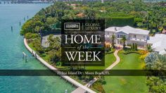 A Must See Miami Beach Estate Listed by The Jills